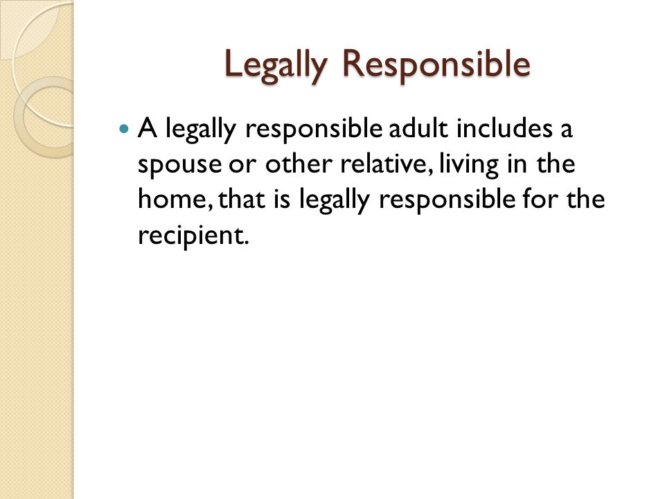 Legally Responsible