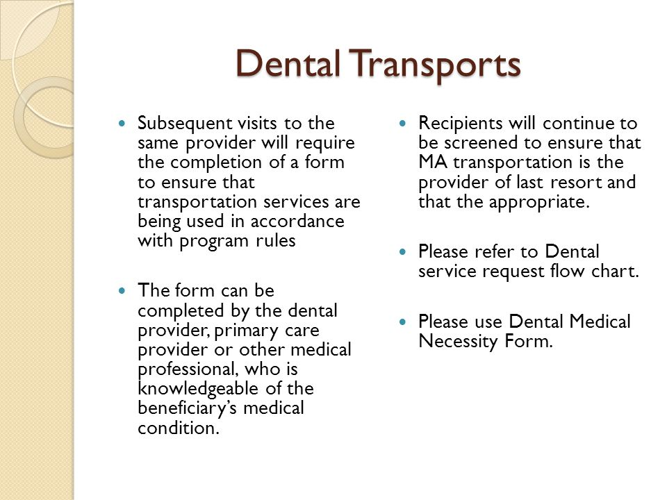 Dental Transports