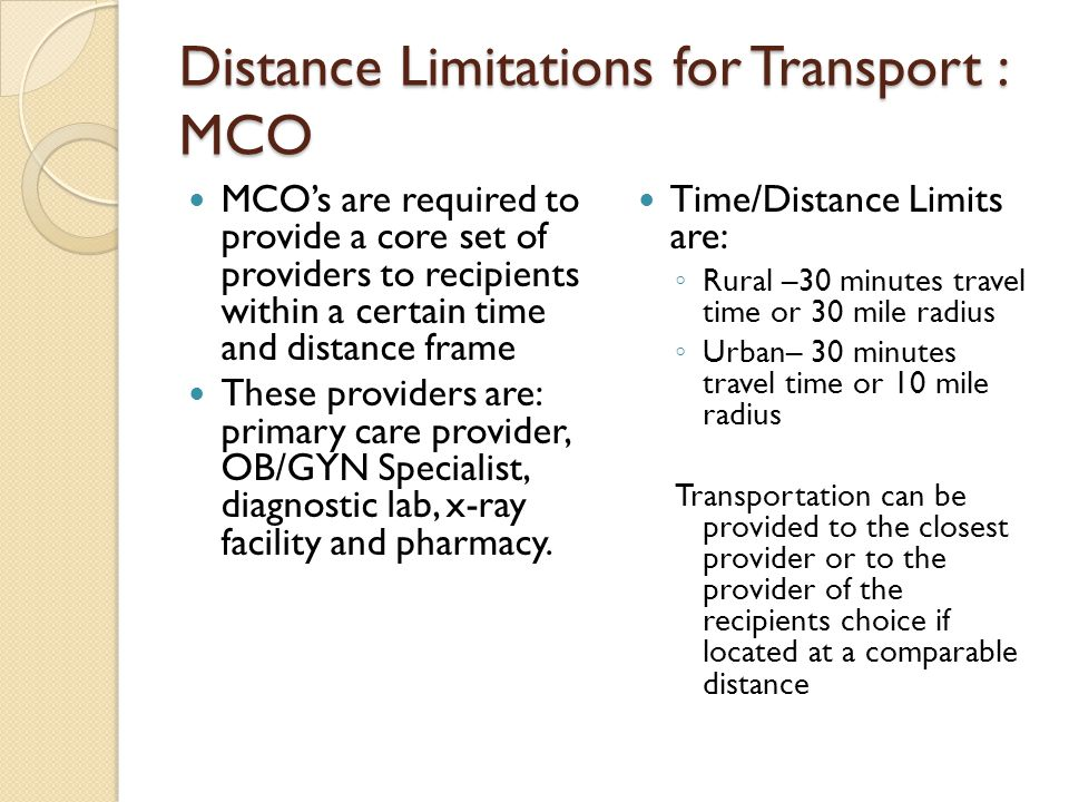 Distance Limitations for Transport : MCO