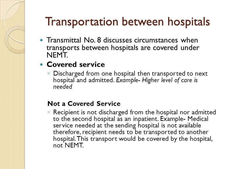 Transportation between hospitals