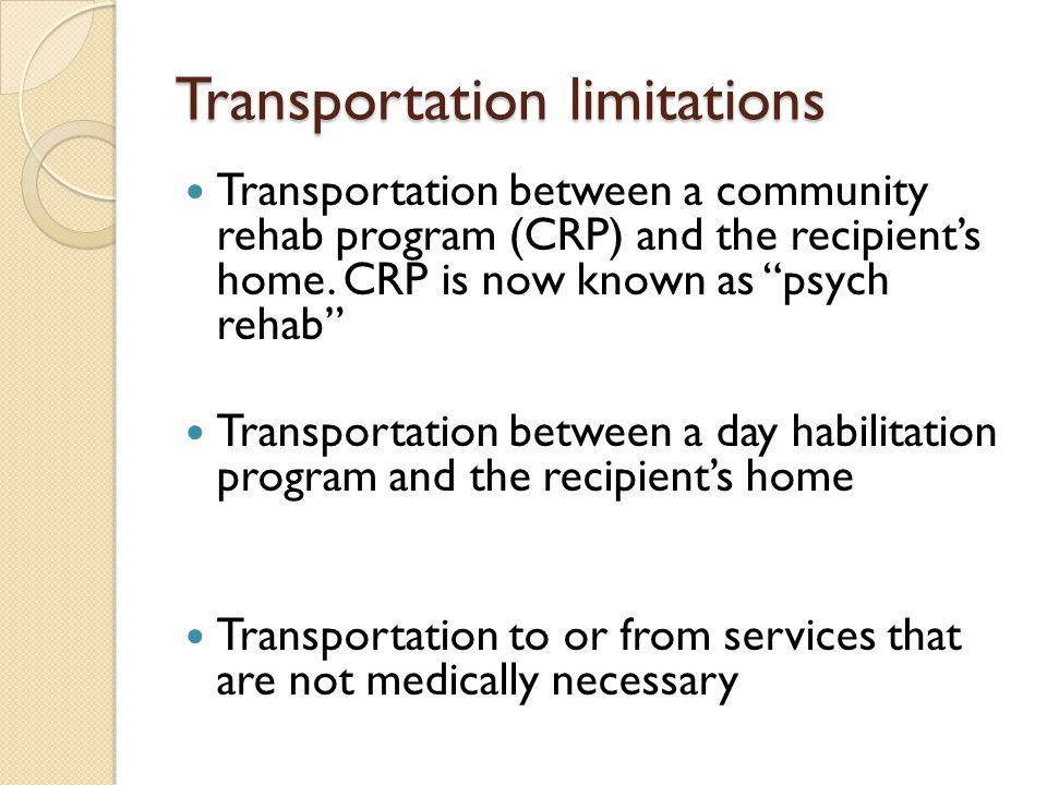 Transportation limitations