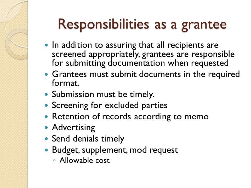 Responsibilities as a grantee