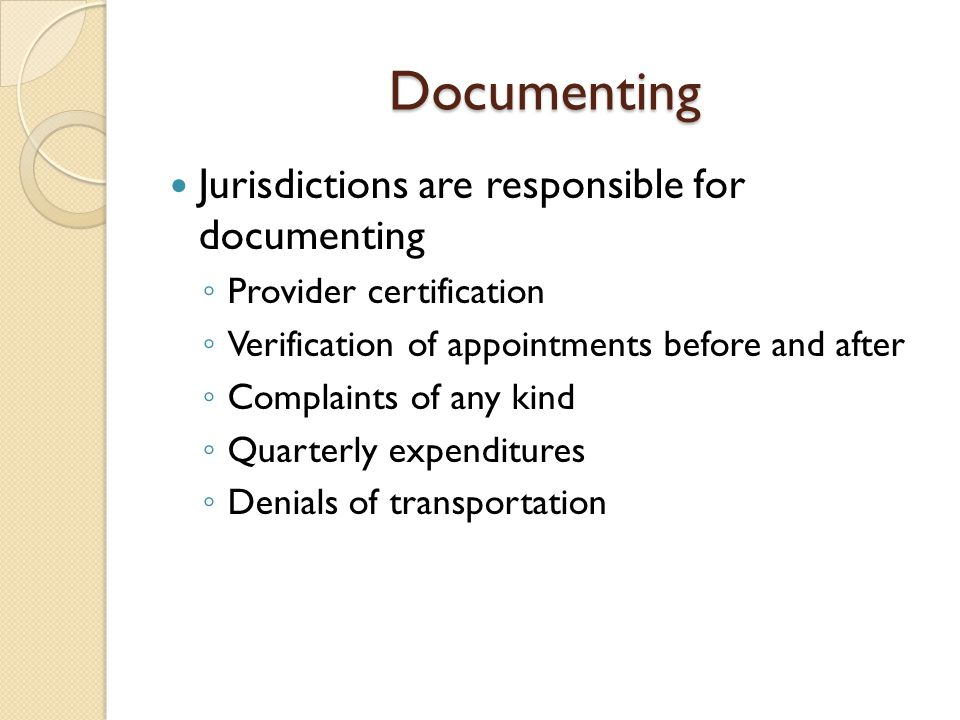 Documenting Jurisdictions are responsible for documenting