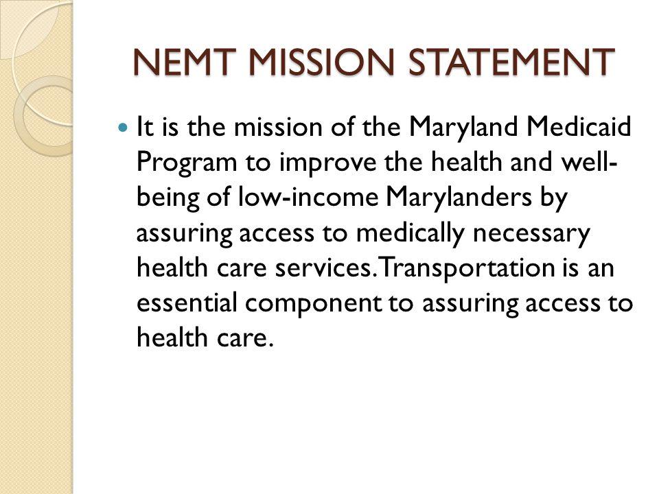 NEMT MISSION STATEMENT