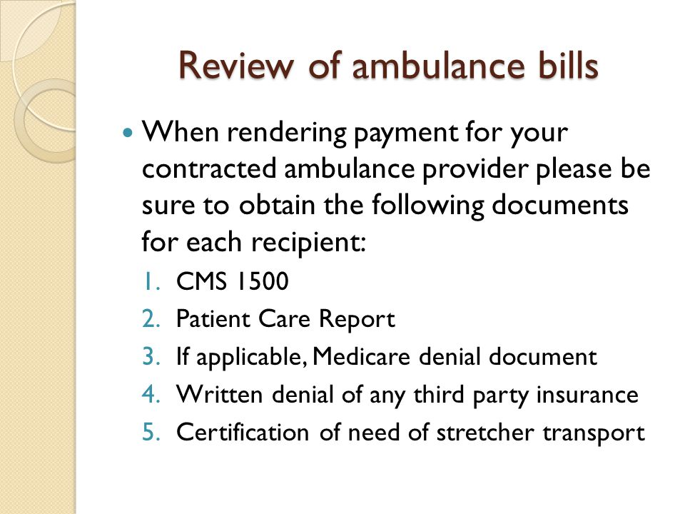 Review of ambulance bills