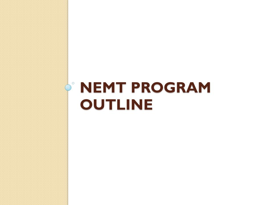 Nemt program outline