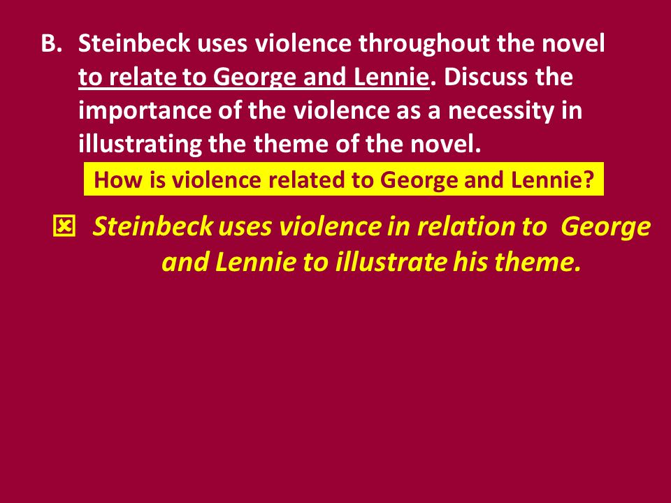How is violence related to George and Lennie