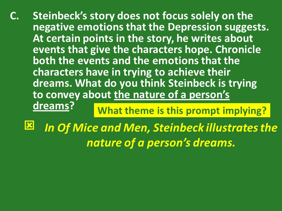 How does Steinbeck convey the theme of loneliness in 'Of Mice and Men'?