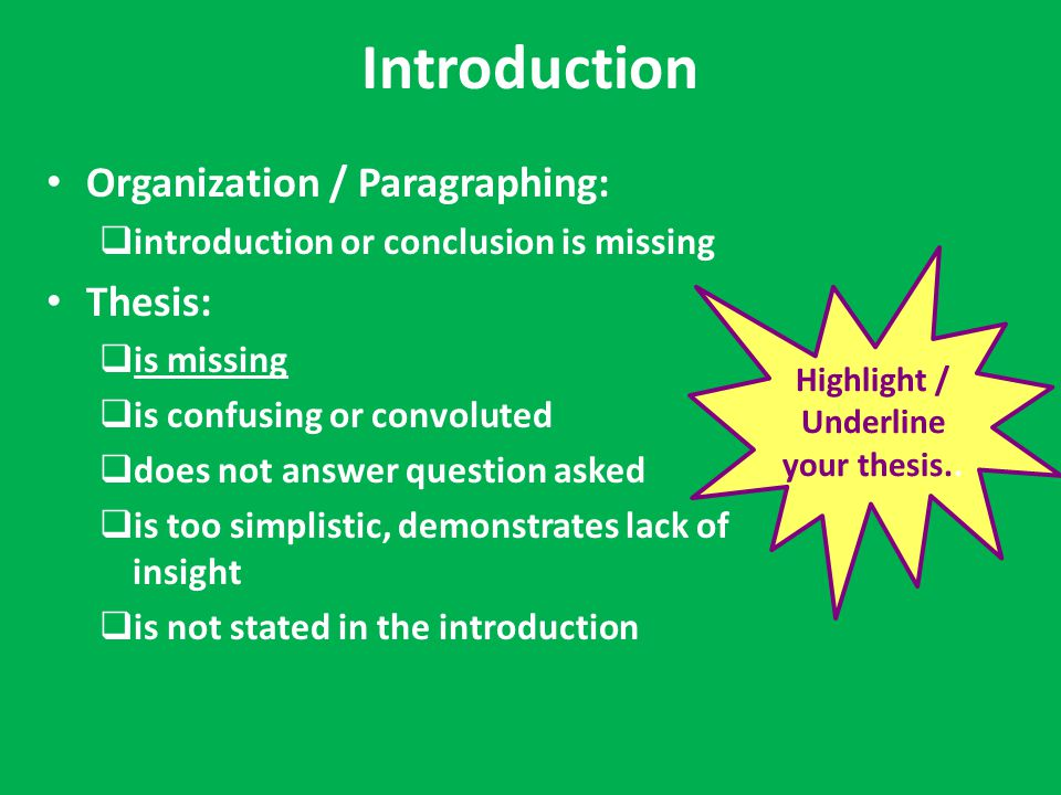 Highlight / Underline your thesis..