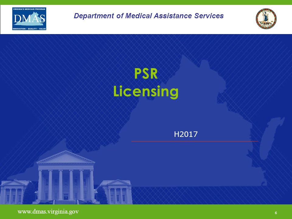 PSR Licensing Department of Medical Assistance Services H2017