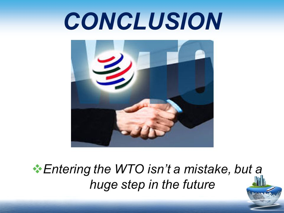 Entering the WTO isn't a mistake, but a huge step in the future