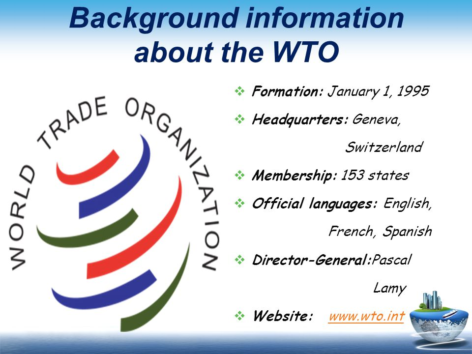 Background information about the WTO