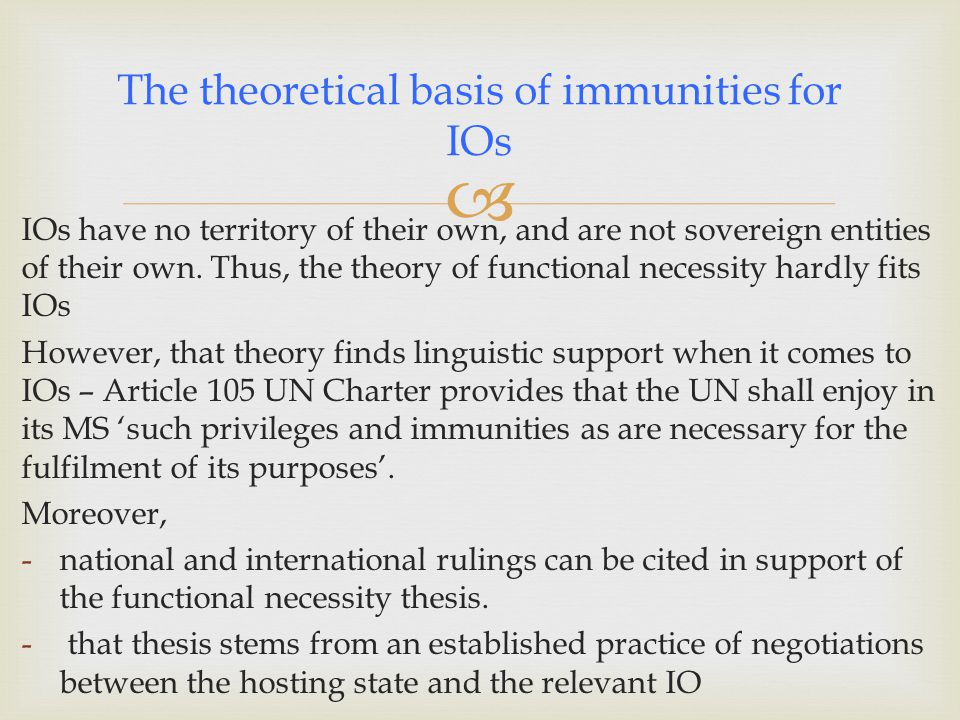 The theoretical basis of immunities for IOs