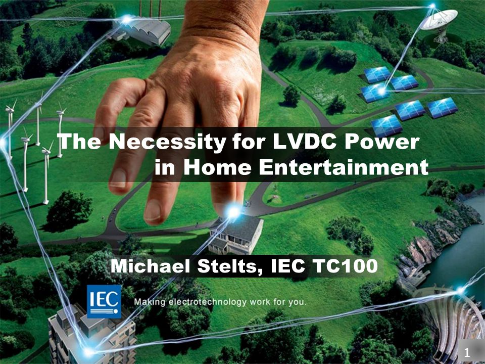 The Necessity for LVDC Power in Home Entertainment