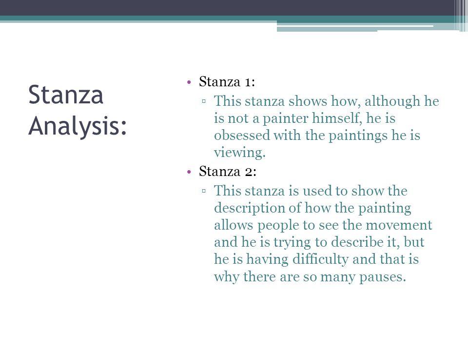 Stanza Analysis: Stanza 1: