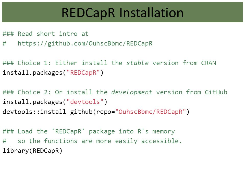 REDCapR Installation REDCapR Installation