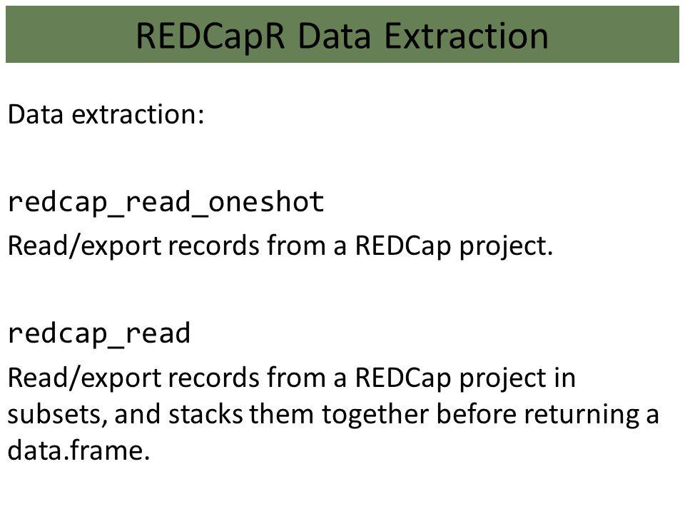 REDCapR Data Extraction