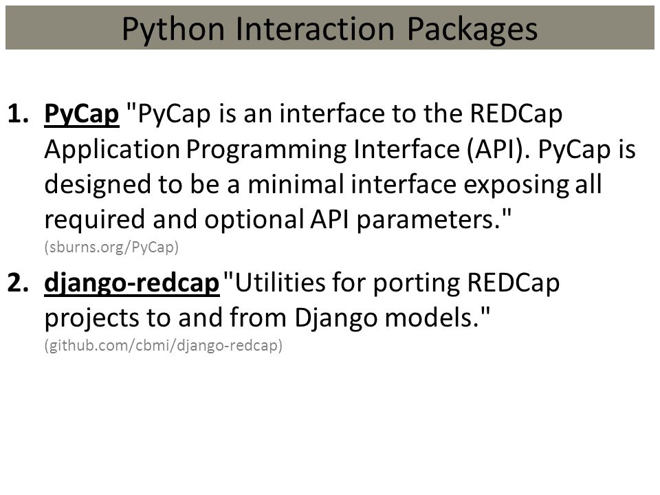 Python Interaction Packages
