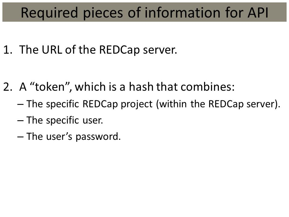 Required pieces of information for API
