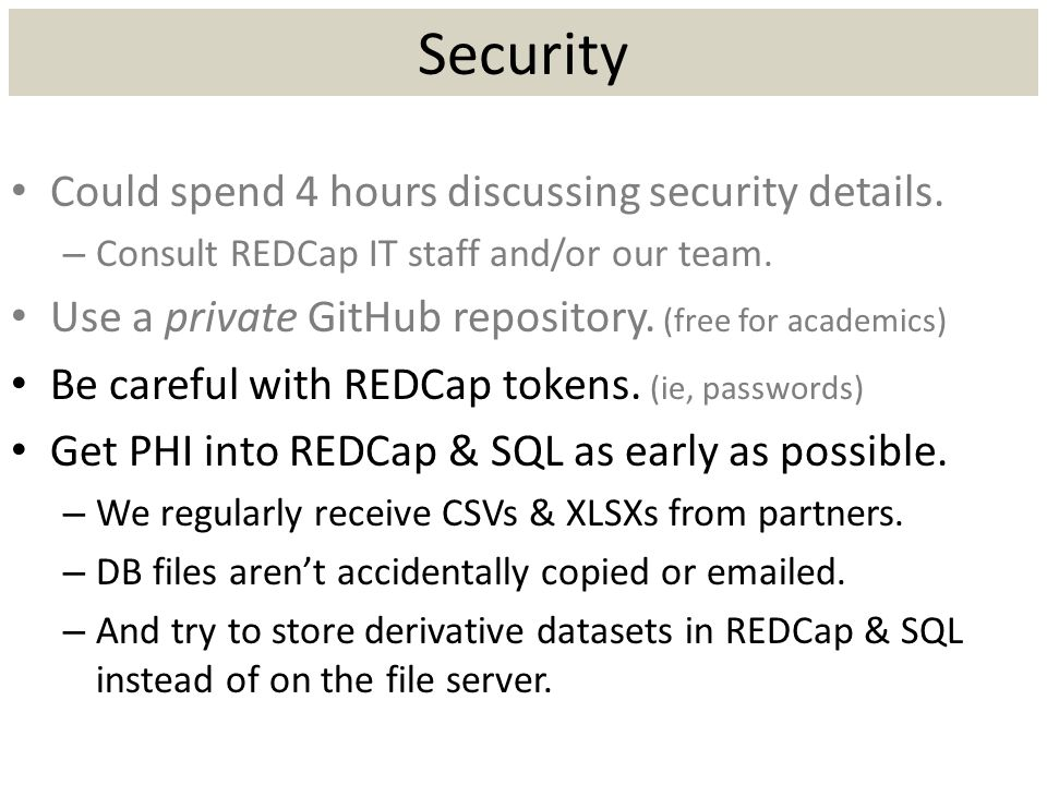 Security Could spend 4 hours discussing security details.