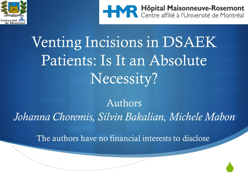 Venting Incisions in DSAEK Patients: Is It an Absolute Necessity