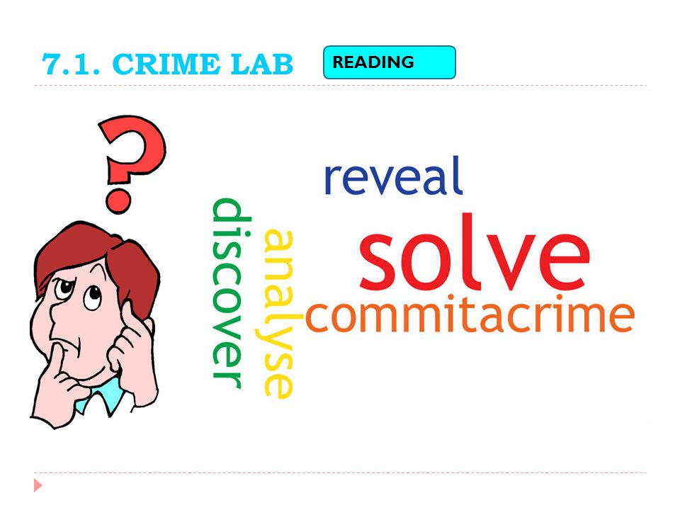 7.1. CRIME LAB READING