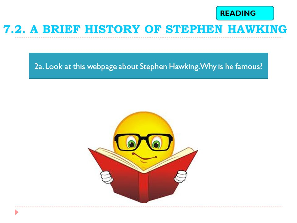 7.2. A BRIEF HISTORY OF STEPHEN HAWKING