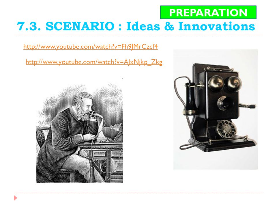 7.3. SCENARIO : Ideas & Innovations