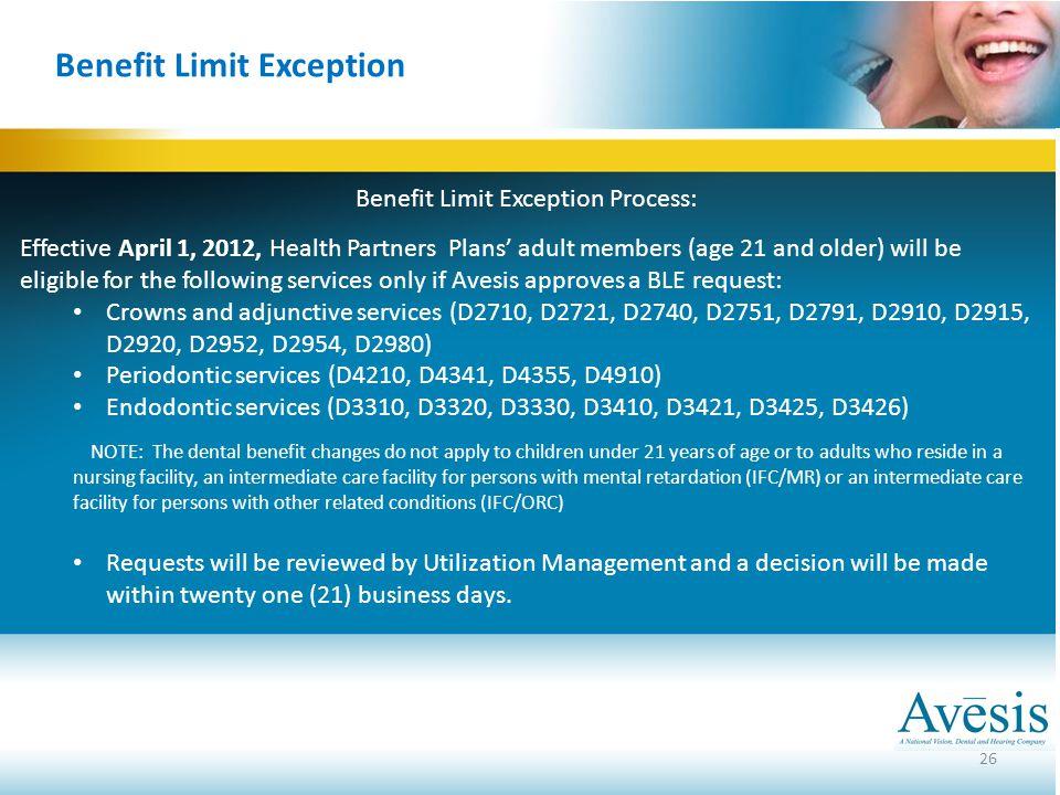 Benefit Limit Exception Process: