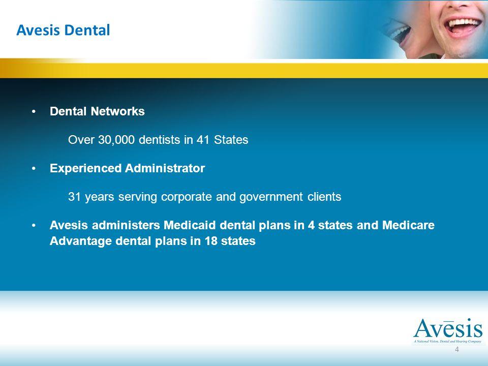 Avesis Dental Dental Networks Over 30,000 dentists in 41 States