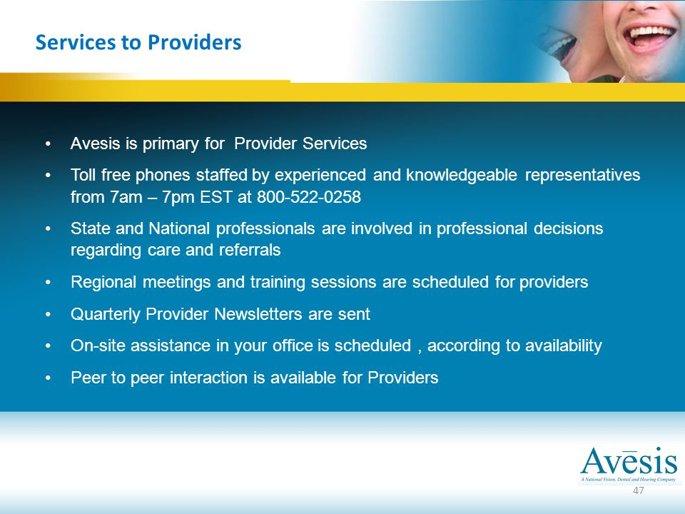 Services to Providers Avesis is primary for Provider Services