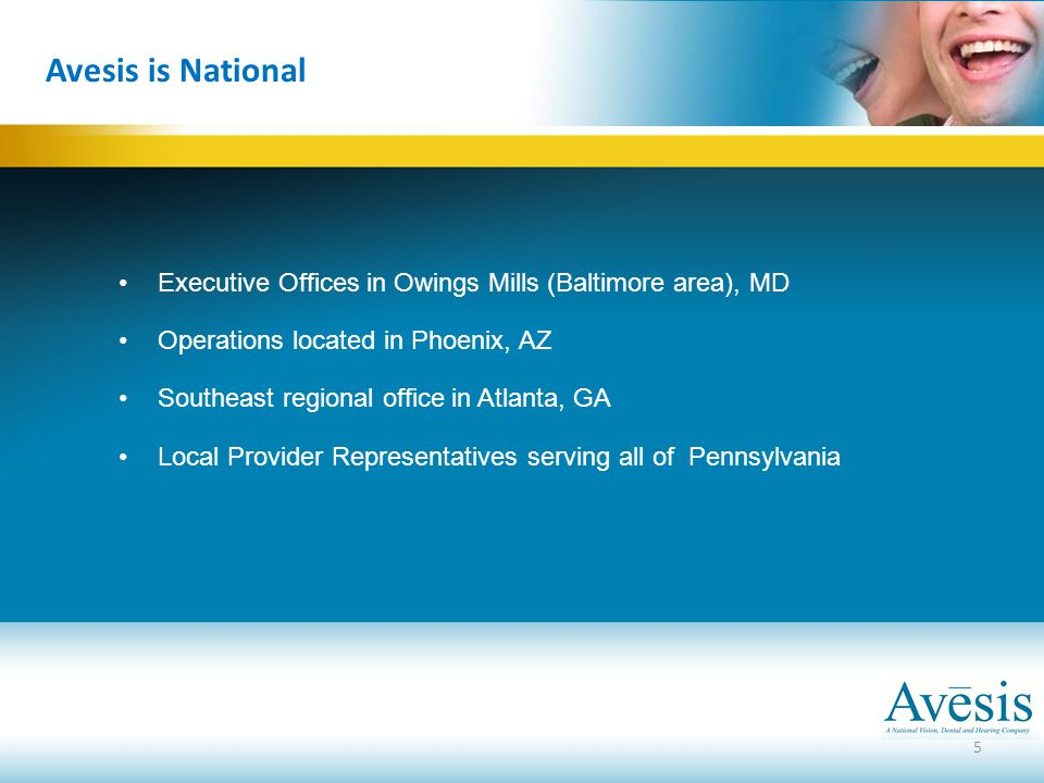 Avesis is National Executive Offices in Owings Mills (Baltimore area), MD. Operations located in Phoenix, AZ.