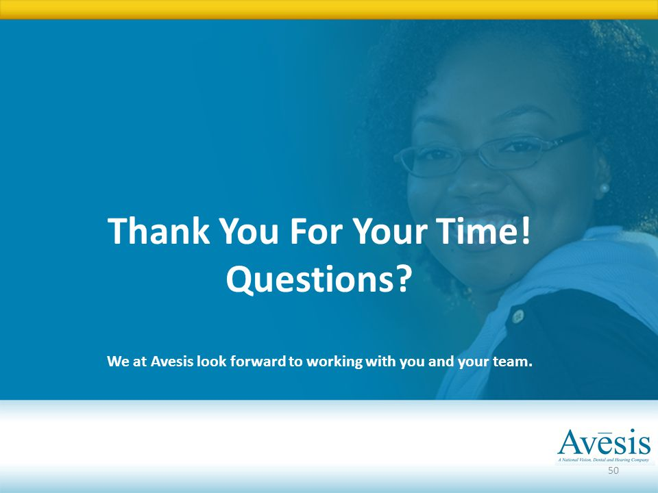We at Avesis look forward to working with you and your team.
