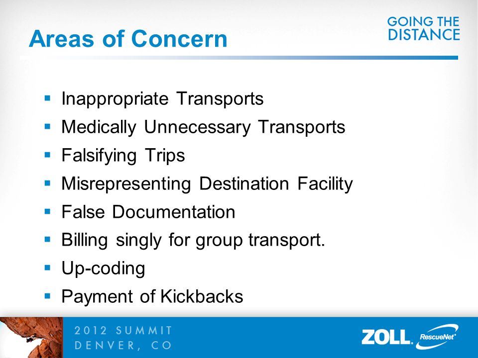 Areas of Concern Inappropriate Transports