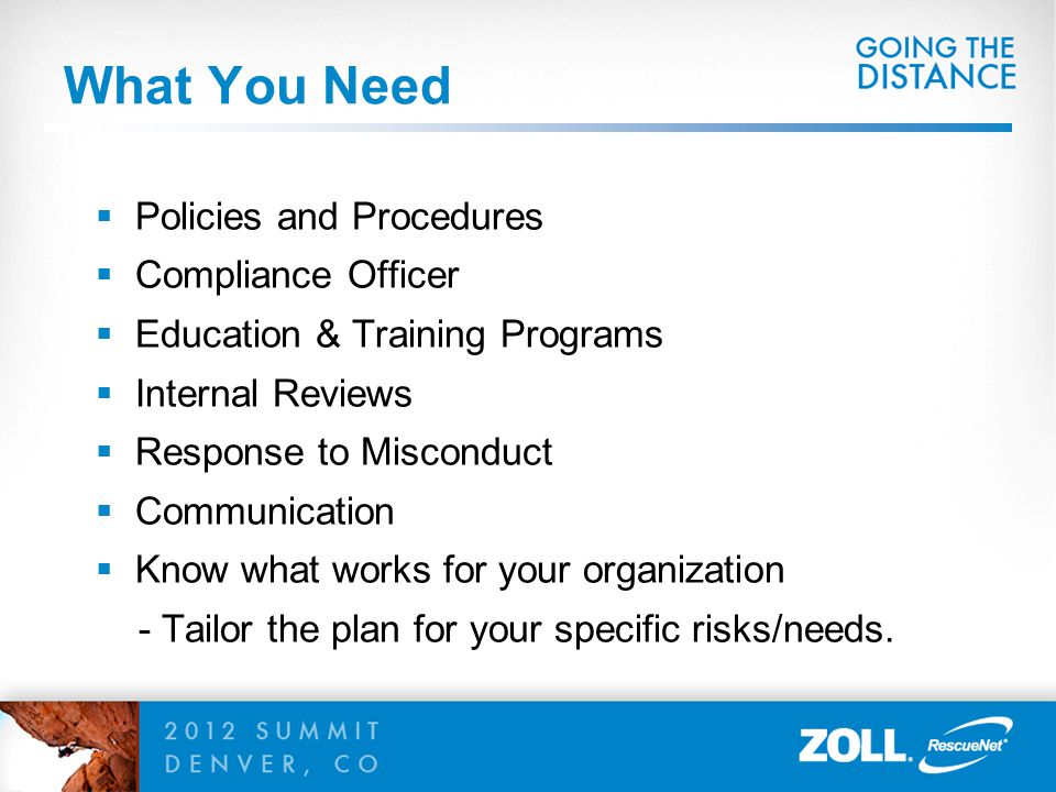 What You Need Policies and Procedures Compliance Officer