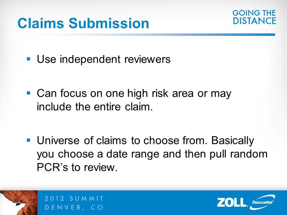 Claims Submission Use independent reviewers