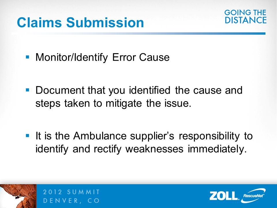 Claims Submission Monitor/Identify Error Cause