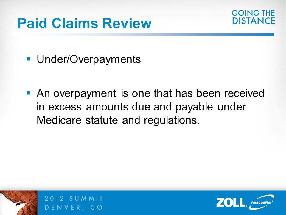 Paid Claims Review Under/Overpayments