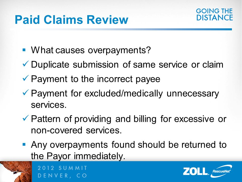 Paid Claims Review What causes overpayments