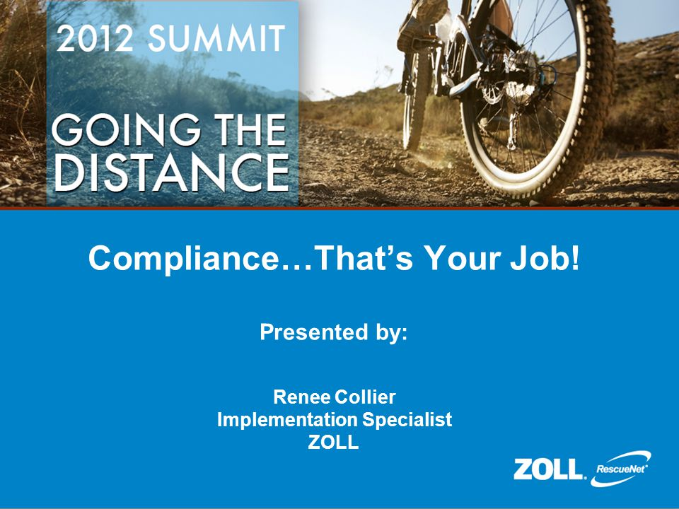 Compliance…That's Your Job