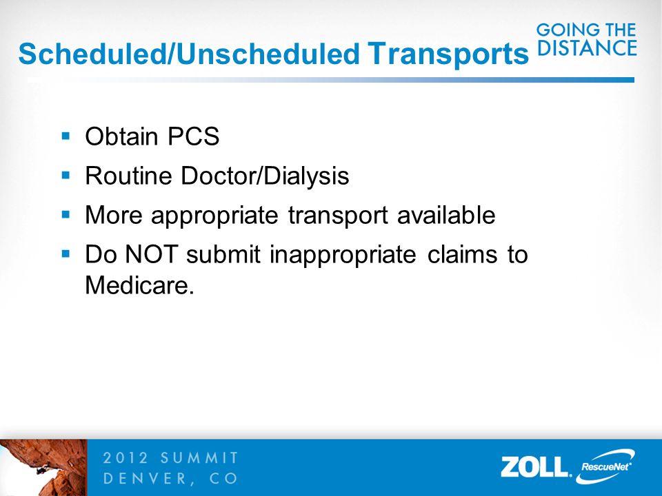Scheduled/Unscheduled Transports