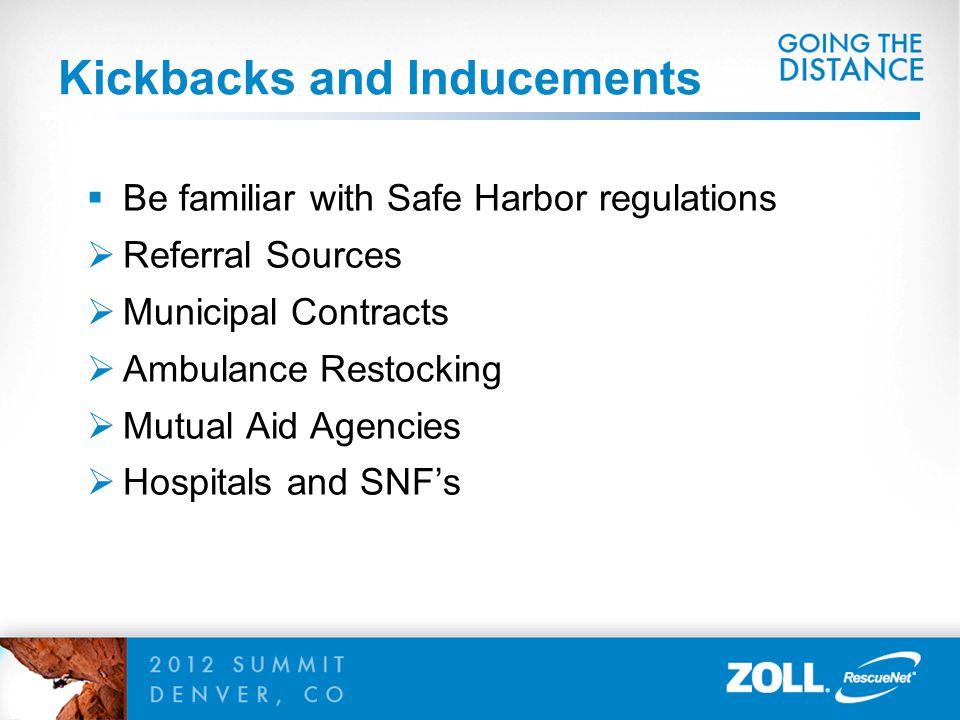 Kickbacks and Inducements