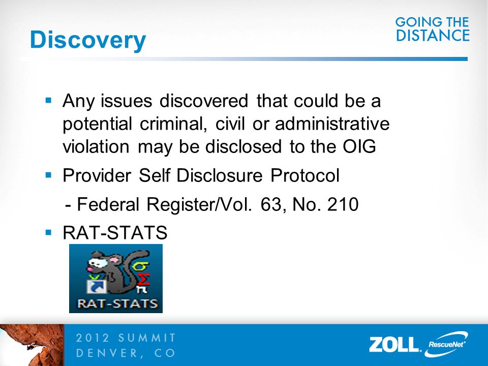 Discovery Any issues discovered that could be a potential criminal, civil or administrative violation may be disclosed to the OIG.