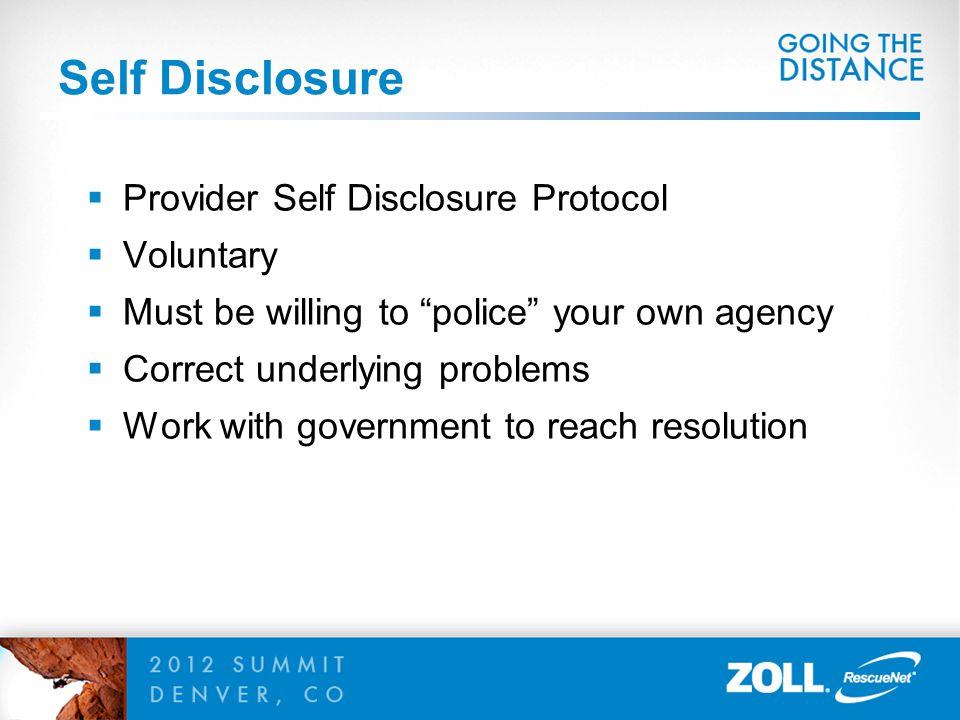 Self Disclosure Provider Self Disclosure Protocol Voluntary
