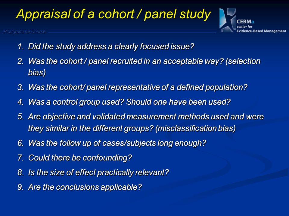 Appraisal of a cohort / panel study