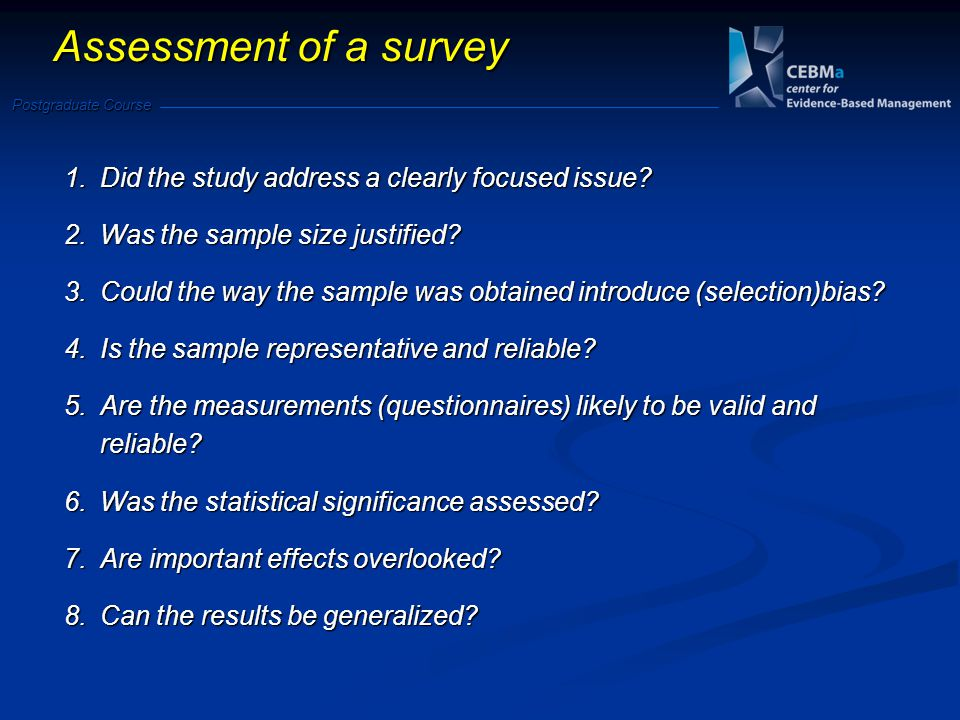 Assessment of a survey Did the study address a clearly focused issue