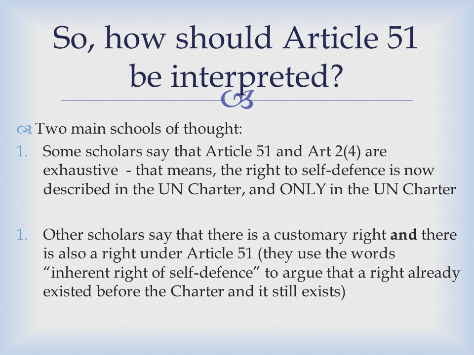 So, how should Article 51 be interpreted