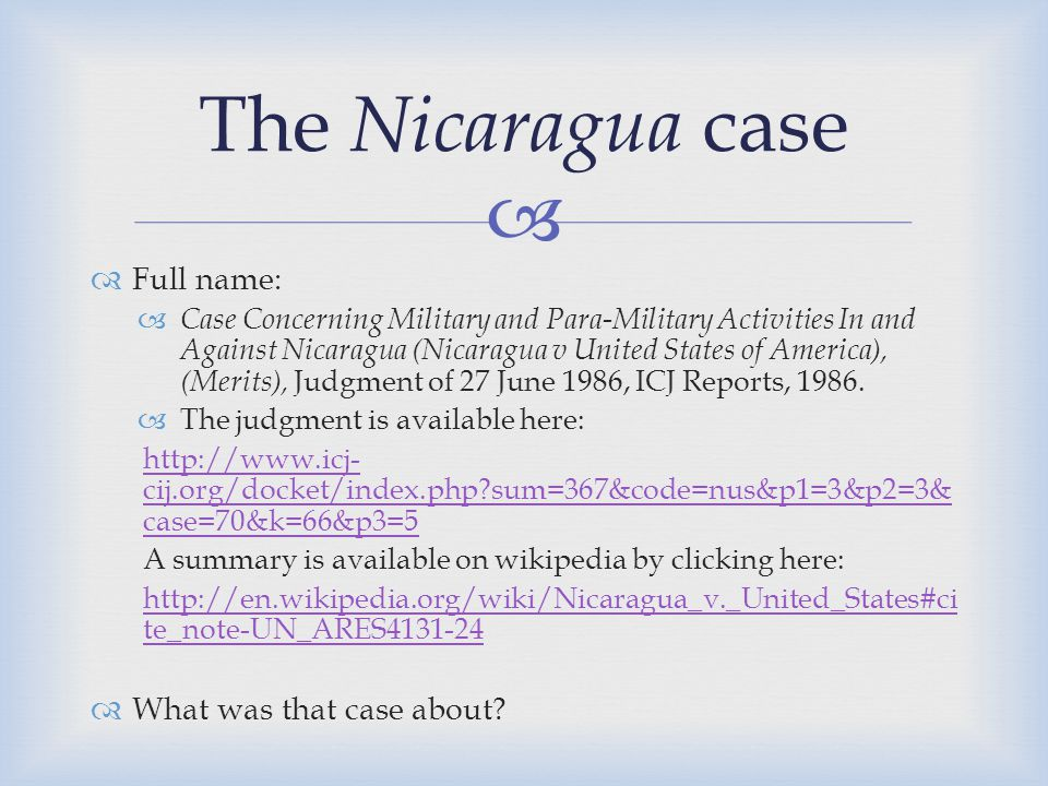 The Nicaragua case Full name: What was that case about