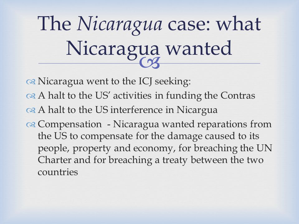 The Nicaragua case: what Nicaragua wanted