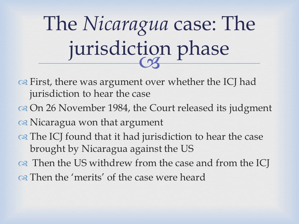 The Nicaragua case: The jurisdiction phase